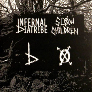 infernal-diatribe-slow-children