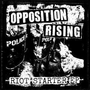 OPPOSITION RISING Riot Starter EP