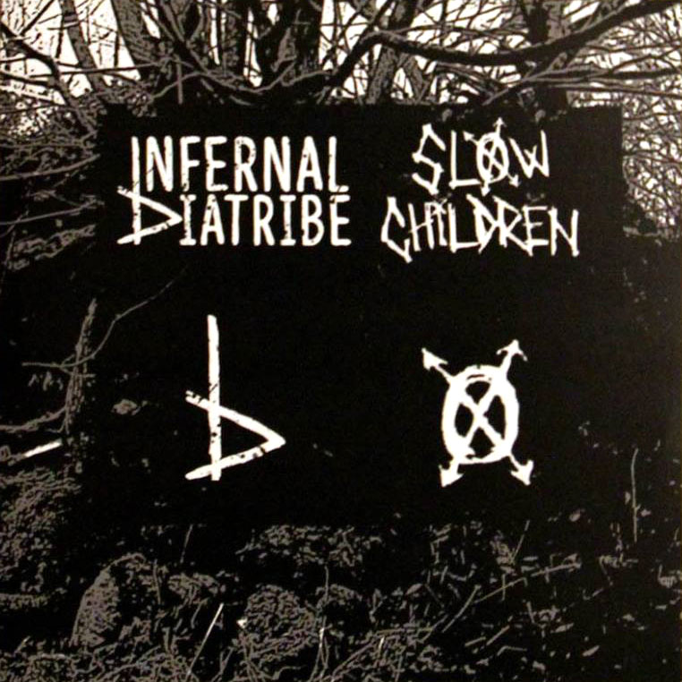 infernal diatribe - slow children